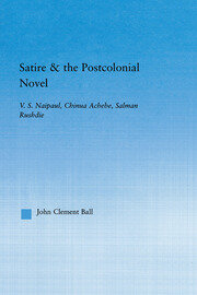 Satire and the Postcolonial Novel