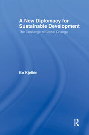 A New Diplomacy for Sustainable Development: The Challenge of Global Change
