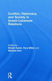 Conflict, Diplomacy Society Israeli-Lebanese Relations RPD - 1st Edition book cover