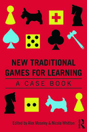 New Traditional Games for Learning: A Case Book