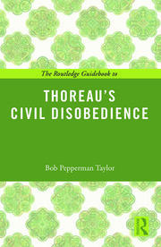 The Routledge Guidebook to Thoreau's Civil Disobedience