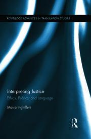 Interpreting Justice: Ethics, Politics and Language