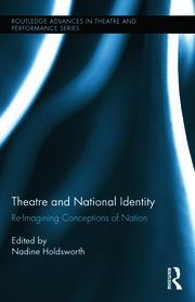 Theatre and National Identity - 1st Edition book cover