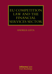 EU Competition Law and the Financial Services Sector