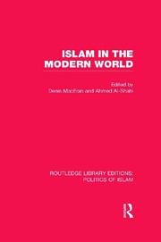 Islam in the Modern World (RLE Politics of Islam)