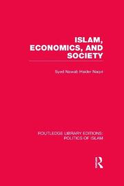 Islam, Economics, and Society (RLE Politics of Islam)