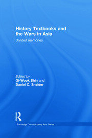 History Textbooks and the Wars in Asia: Divided Memories