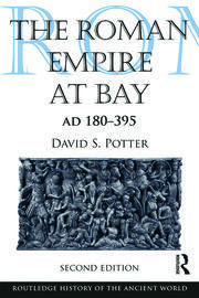 The Roman Empire at Bay, AD 180–395