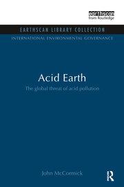 Acid Earth: The Global Threat of Acid Pollution