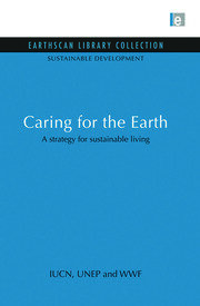 Caring for the Earth: A strategy for sustainable living