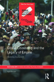 Global Citizenship and the Legacy of Empire: Marketing Development