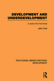 Development and Underdevelopment: A Profile of the Third World