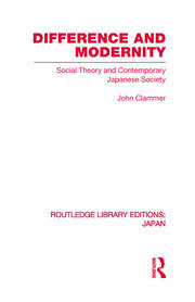 Difference and Modernity: Social Theory and Contemporary Japanese Society