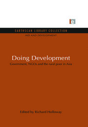 Doing Development: Government, NGOs and the rural poor in Asia