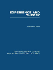 Experience and Theory: An Essay in the Philosophy of Science