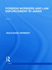 Foreign Workers and Law Enforcement in Japan