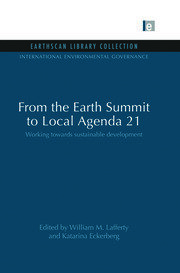From the Earth Summit to Local Agenda 21: Working towards sustainable development