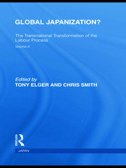 Global Japanization?: The Transnational Transformation of the Labour Process