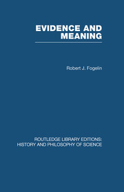 Evidence and Meaning: Studies in Analytic Philosophy