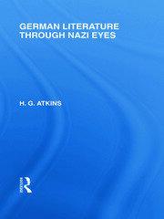 German Literature Through Nazi Eyes (RLE Responding to Fascism)