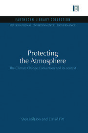 Protecting the Atmosphere: The Climate Change Convention and its context
