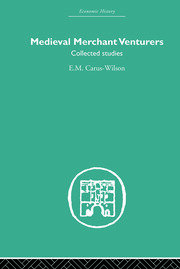 Medieval Merchant Venturers: Collected Studies