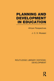 Planning and Development in Education: African Perspectives