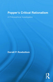Popper's Critical Rationalism: A Philosophical Investigation