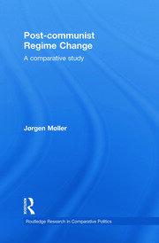 Post-communist Regime Change: A Comparative Study