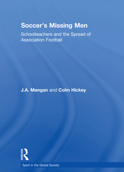 Soccer's Missing Men: Schoolteachers and the Spread of Association Football