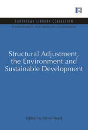 Structural Adjustment, the Environment and Sustainable Development