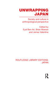 Unwrapping Japan: Society and Culture in Anthropological Perspective
