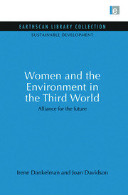 Women and the Environment in the Third World: Alliance for the future