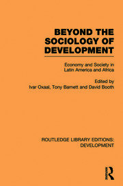 Beyond the Sociology of Development: Economy and Society in Latin America and Africa