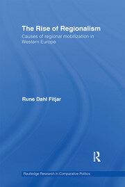 The Rise of Regionalism: Causes of Regional Mobilization in Western Europe