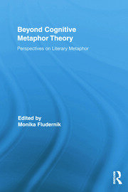 Beyond Cognitive Metaphor Theory: Perspectives on Literary Metaphor