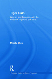 Tiger Girls: Women and Enterprise in the People's Republic of China