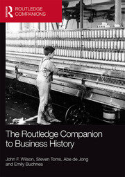 Featured Title - Routledge Companion to Business History: Wilson et al - 1st Edition book cover