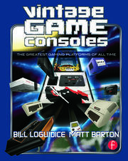 Vintage Game Consoles - 1st Edition book cover