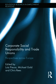 Corporate Social Responsibility and Trade Unions: Perspectives across Europe
