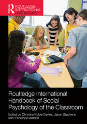 Handbook of Social Psychology of the Classroom Rubie-Davies - 1st Edition book cover