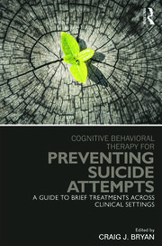 Cognitive Behavioral Therapy for Preventing Suicide Attempts: A Guide to Brief Treatments Across Clinical Settings