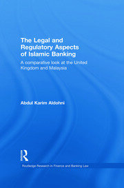 Islamic banking in Malaysia: the Malaysian case study – a legal analysis