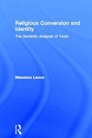 Religious Conversion and Identity: The Semiotic Analysis of Texts