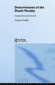 Determinants of the Death Penalty: A Comparative Study of the World