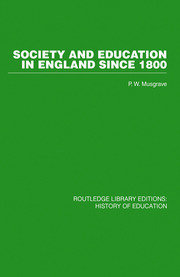 Society and Education in England Since 1800