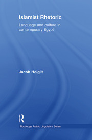 Islamist Rhetoric: Language and Culture in Contemporary Egypt