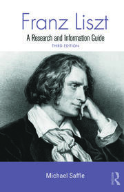Franz Liszt: A Research and Information Guide