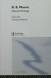 G.E. Moore: Selected Writings