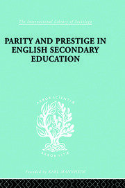 Parity and Prestige in English Secondary Education